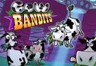 Cow Bandits