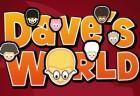Dave s World