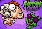 Flippin Dead